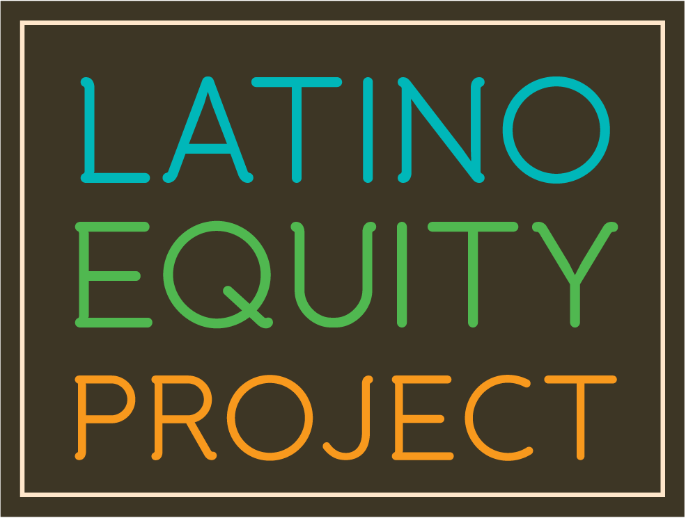 Latino Equity Project